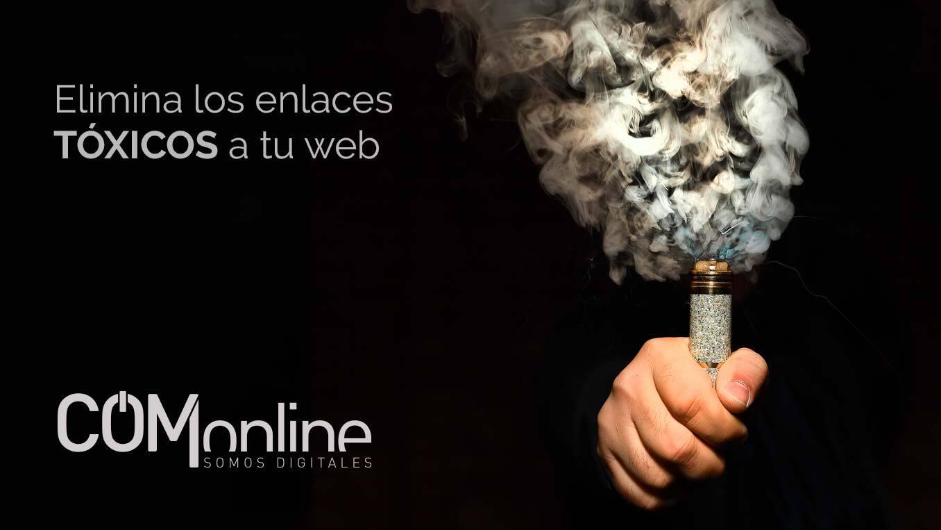Elimina los enlaces tóxicos de tu web