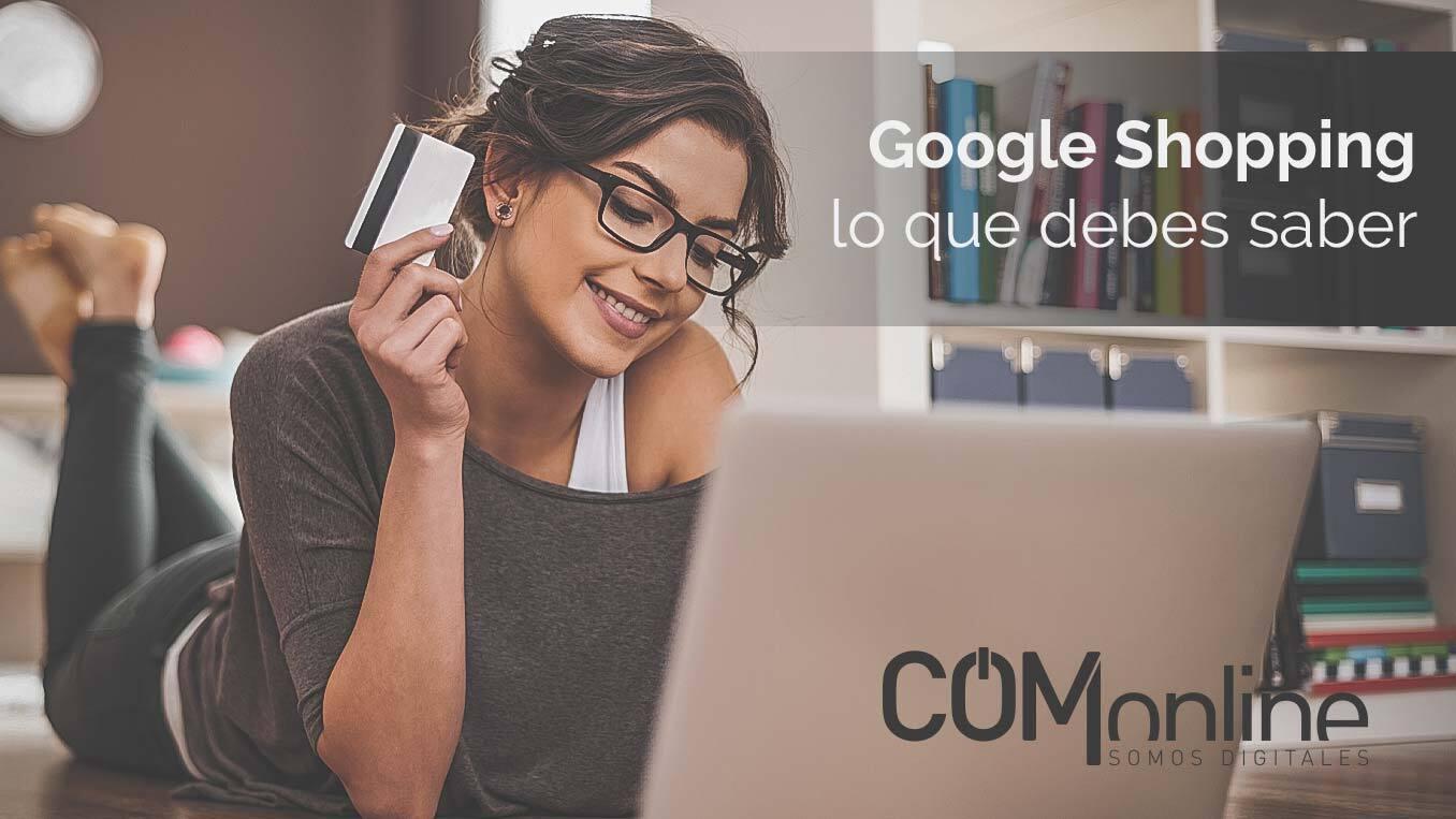 Todo lo que debes conocer sobre Google Shopping