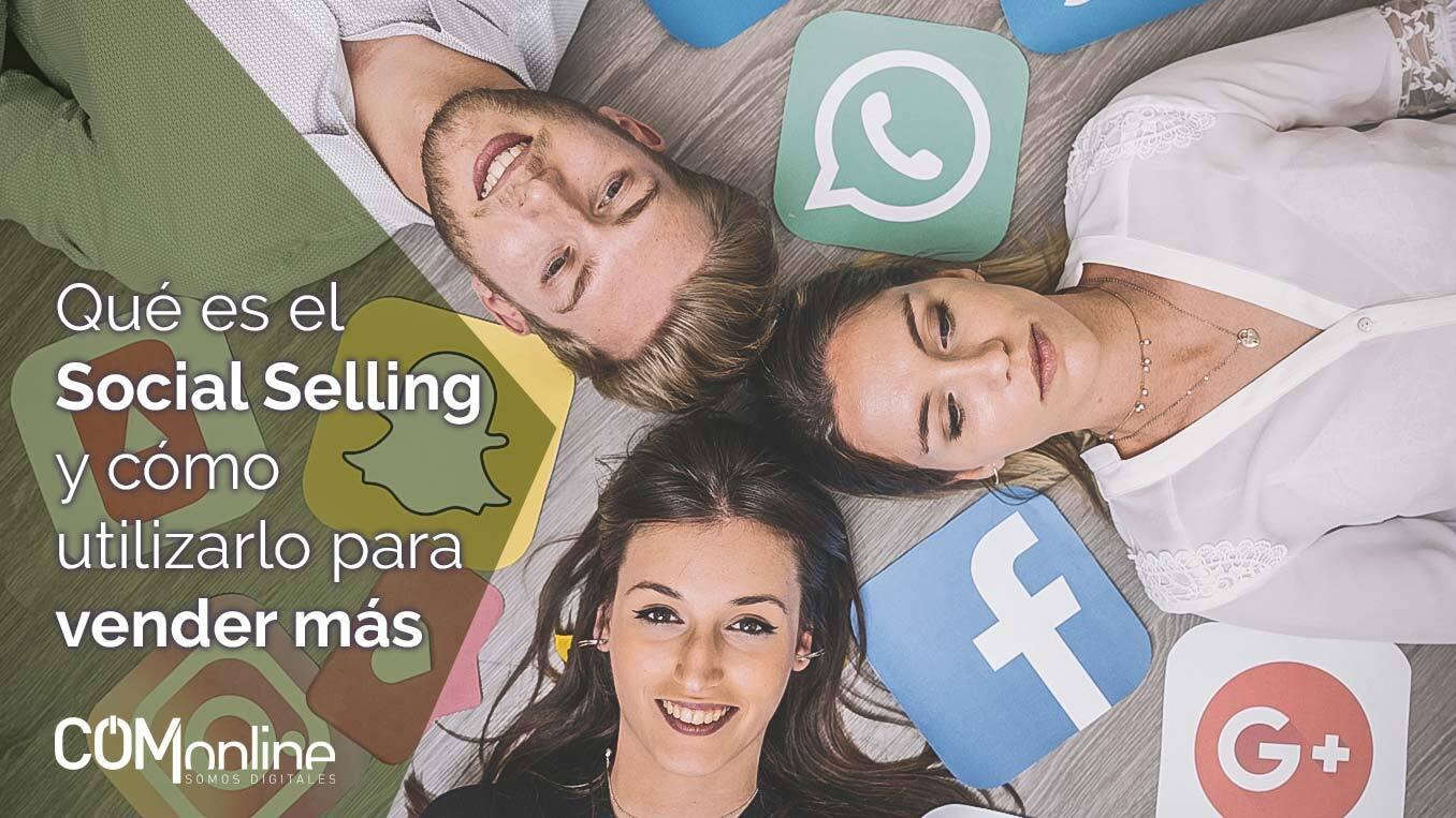 Qué es el Social Selling y cómo utilizarlo para vender más